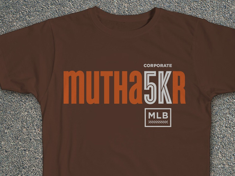 MLB Mutha5Kr Tee Shirt Design corporate 5k t-shirt tshirt tee