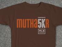MLB Mutha5Kr Tee Shirt Design