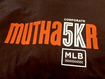 Mutha5Kr Tee Shirt corporate 5k t-shirt tshirt tee