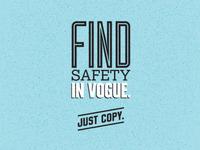 Find Safety In Vogue