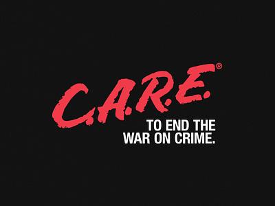 C.A.R.E. crime war social justice dare care branding logo design typography