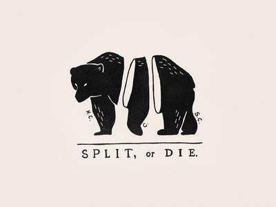 Split, Or Die