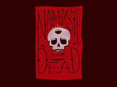 Namaste Dead