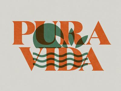 Pura Vida sun plant water earth pura vida design typography illustration