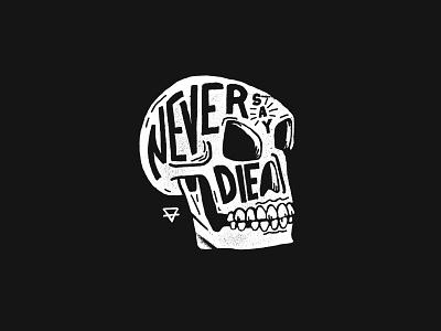 Never Say Die goonies never say die die never skull design illustration