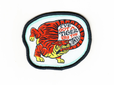 Tiger By The Tail Patch netflix joe exotic big cat cat tiger typography embroidered patch patch design bakersfield buck owens netfix illustration badgedesign patch tiger king