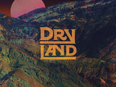 Dryland Professional Band® sci-fi gradient map landscape regina black serif typographic logo typography stoner rock metal album art brand logo