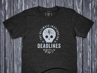 Deadlines Tee