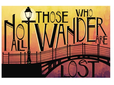 Not All Those Who Wander sunset watercolor lord of the rings font typography