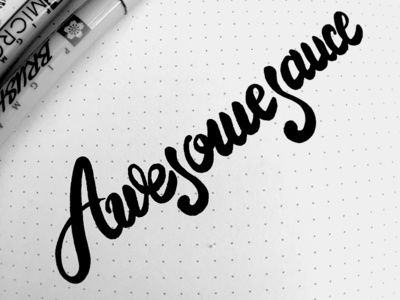 Awesomesauce  writing hand brush custom calligraphy script lettering curves typography handwriting awesomesauce awesome