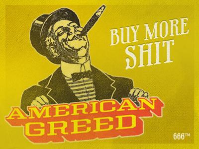 American Greed greed satan phaeton mustard yellow america weed