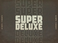 Super Deluxe Typeface