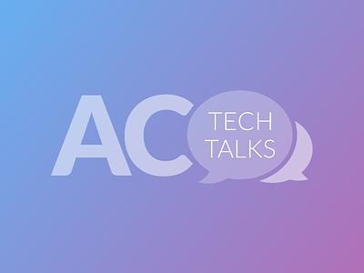 Ac Teck Talks Logo message icon avenue code balloon talks tech gradient logo