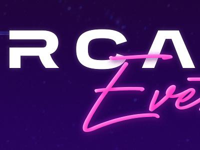 Arcade Events typography branding design wordmark photoshop neon 80s style