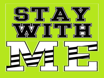 Stay with me vector illustration design babak