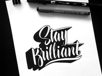 Stay Brilliant