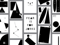 Fear is for Jerks