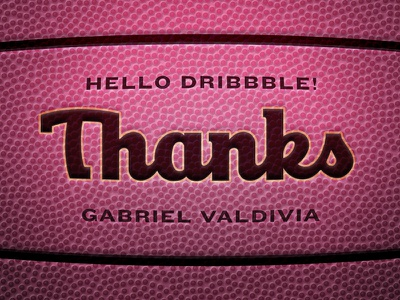 Hi Dribbble! Thanks Gabe! dribbble thanks thank you debut wilson basketball