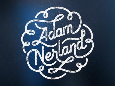 Personal Branding, Round 2 feedback script adam brand flourish line monoline monoweight nerland personal swirl custom type custom typography adam nerland