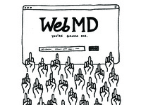 fuck you, WebMD