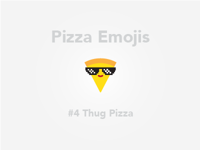 Pizza Emojis: Thug Pizza