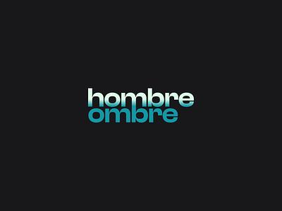 Hombre Ombre typography minimal logo branding