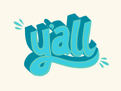 Y'all illustration handlettering type yall