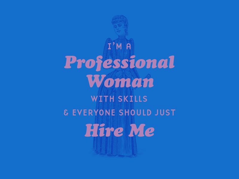 Hire Me vintage personal art woman for hire design