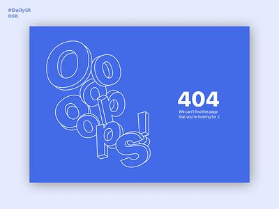 404. Daily UI: 008 design dailyui008 daily 100 challenge 008 illustrator figma illustration uiuxdesign ui uidesign uiux dailyui dailyuichallenge daily ui 404 page 404 error 404