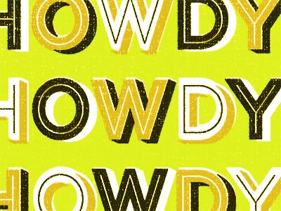Howdyhowdyhowdy