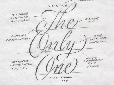 You're The Only One Sketch lettering script calligraphy typography cursive logo type love penmanship heart valentine handwriting