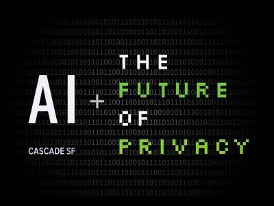 Future of Privacy Event branding cascade sf event design
