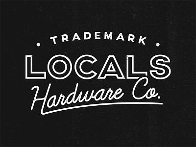 Locals Hardware texture typography tee artwork graphic localsapparel locals