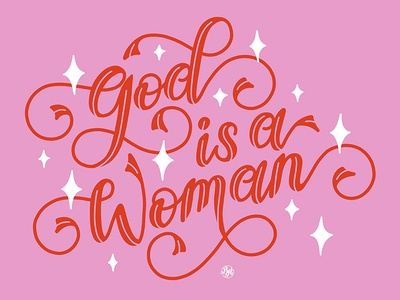 God is a Woman sparkle design swashes illustration handmade type calligraphy hand lettering flourishes ligatures womens march women ariana grande handlettering script swash swirl lettering
