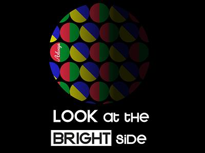 Bright Side side bright inspired motivation vector illustrator art graphic design minimal quote design illustration design