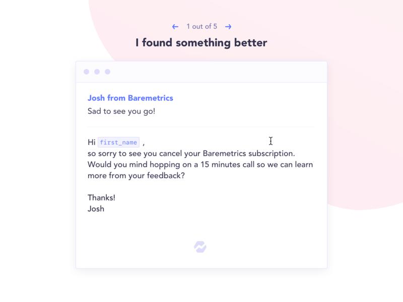 Automated follow up cancellation insights baremetrics automated email ui