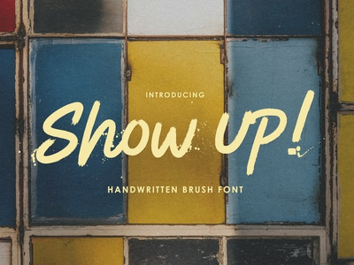 Show Up ! - Handwritten Brush Font futuristic headings title headlines brand poster marker menu quotes unique apparel game flyer cover typography type classic handwriting handwritten brush