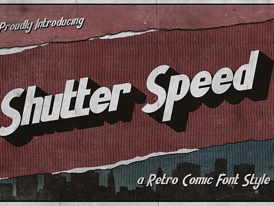Shutter Speed – A Retro Comic Font effects
