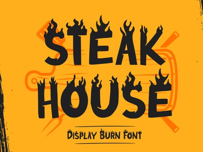 Steak House - Display Burn Font poster