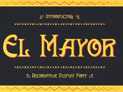 El Mayor - Decorative Display Font authentic