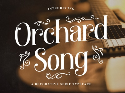 Orchard Song - Decorative Serif Typeface melody