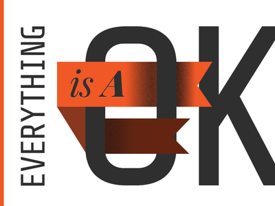 Everything is A-OK motivation ribbon typography