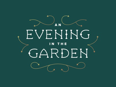 An Evening in the Garden gold lines linework design logo branding event typography organic serif monoweight flourish green garden custom type