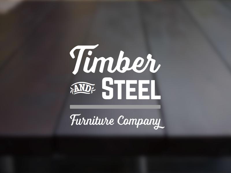 Timber & Steel americana type rustic modern branding brand industrial furniture steel timber wood logo