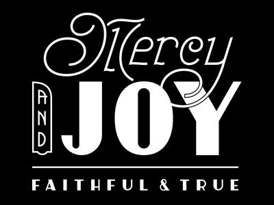 Mercy & Joy - Lettered