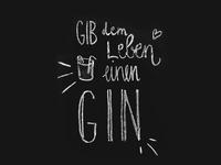 Gib dem Leben Gin