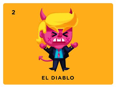 #2 El Diablo political culture mexican trump loteria modern