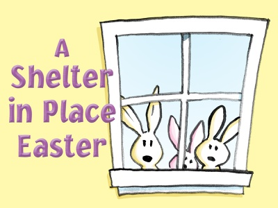A Shelter in Place Easter watercolor children book illustration childrens illustration childrens book illustration easter shelter in place