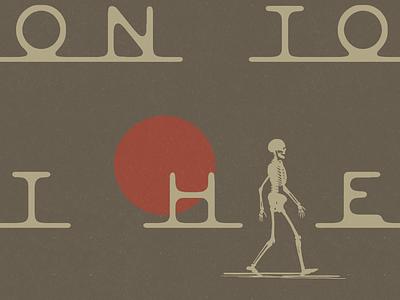 On To The Next simple design simple logo travel explore adventure skeletons skeleton simple illustration minimalist illustrator hand drawn simple minimalism minimal minimalistic illustration art illustration