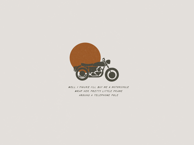 Motorcycle country music colter wall lyrics typography type design logo motorcycles motorcycle simple illustration minimalist hand drawn illustrator simple minimalism minimal minimalistic illustration art illustration